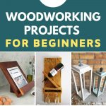 Woodworking Projects For Beginners
