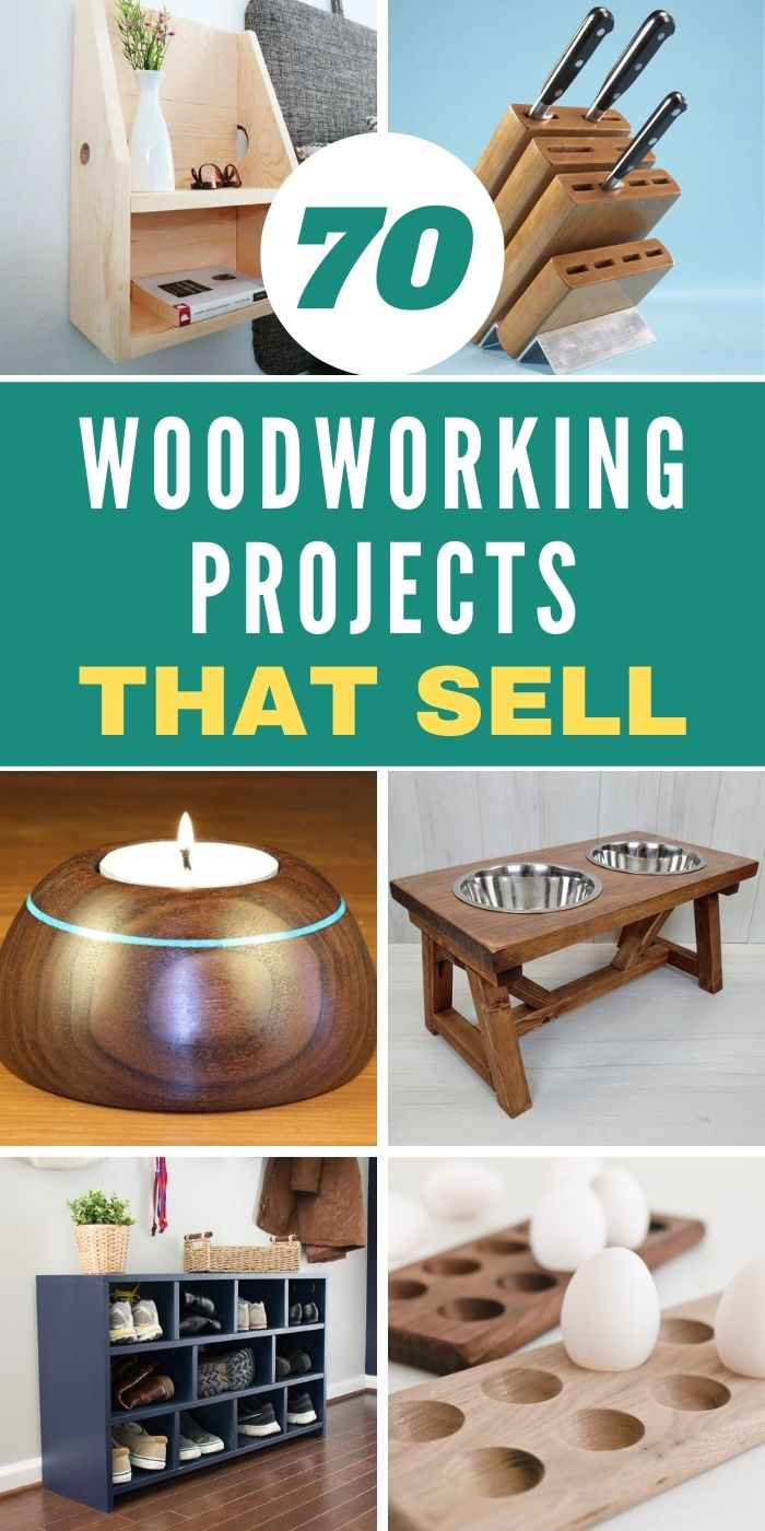 70 Woodworking Projects That Sell